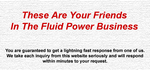 Your friends in the fluid power industry